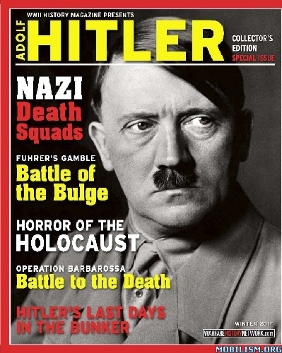 Download ebook WWII History Magazine Presents: Adolf Hitler (.PDF)