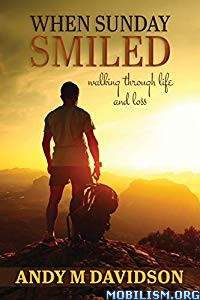 When Sunday Smiled by Andy Davidson