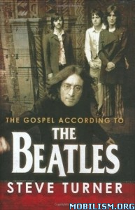 Download ebook The Gospel According to the Beatles by Steve Turner (.ePUB)