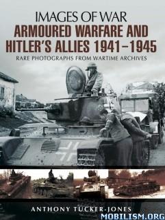 Download ebook Armoured Warfare... by Anthony Tucker-Jones (.ePUB)