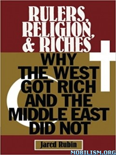 Download ebook Rulers, Religion, & Riches by Jared Rubin (.ePUB)(.AZW)