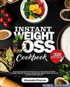 Instant Weight Loss Cookbook by Alexandra Peterson