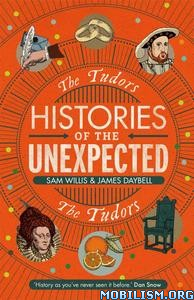 The Tudors by Sam Willis, James Daybell