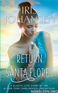 Download ebook Return to Santa Flores by Iris Johansen (.ePUB)