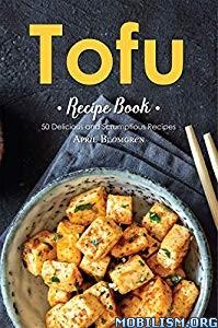Tofu Recipe Book by April Blomgren