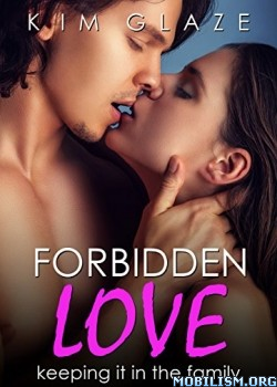 Download Forbidden Love by Kim Glaze (.ePUB)