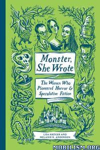 Monster, She Wrote by Lisa Kröger (Kroger)+