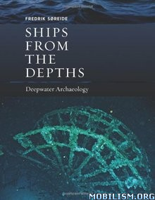 Download ebook Ships from the Depths by Fredrik Søreide (Soreide) (.PDF)