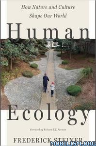 Download ebook Human Ecology by Frederick Steiner (.ePUB)