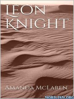 Download ebook Leon Knight by Amanda McLaren (.ePUB)(.MOBI)