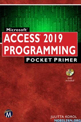 Microsoft Access 2019 Programming by Julitta Korol