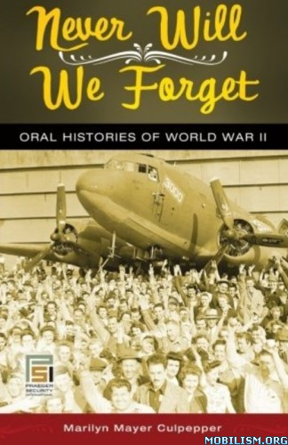 Never Will We Forget by Marilyn Mayer Culpepper