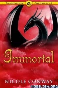 Download ebook Immortal by Nicole Conway (.ePUB)