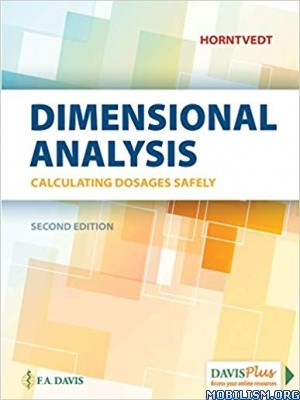 Dimensional Analysis, Second Edition by Tracy Horntvedt