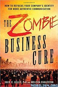 Download The Zombie Business Cure by Julie C. Lellis (.ePUB)