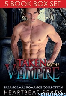 Download Taken by the Vampire by Heartbeat Reads (.ePUB)