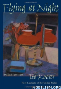 Download ebook Flying At Night: Poems 1965-1985 by Ted Kooser (.ePUB)+