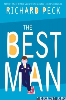 Download ebook The Best Man by Richard Peck (.ePUB)(.MOBI)
