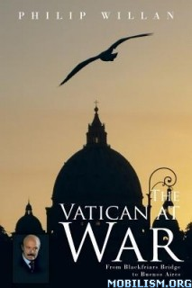 Download The Vatican at War by Philip Willan (.ePUB) (.MOBI)