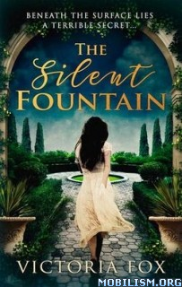 Download The Silent Fountain by Victoria Fox (.ePUB)(.MOBI)