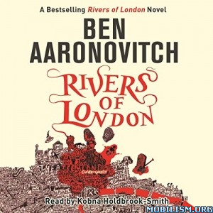 Rivers of London (Peter Grant) Series by Ben Aaronovitch