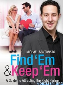 Find 'Em and Keep 'Em by Michael Santonato