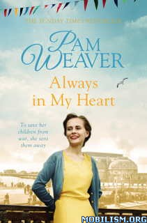 Download ebook Always in my Heart by Pam Weaver (.ePUB)