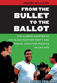 Download From the Bullet to the Ballot by Jakobi Williams (.ePUB)