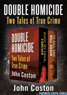 Download ebook Double Homicide: Tales of True Crime by John Coston (.ePUB)
