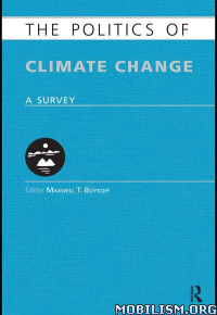 Download ebook Politics of Climate Change by Maxwell T. Boykoff (.ePUB)+