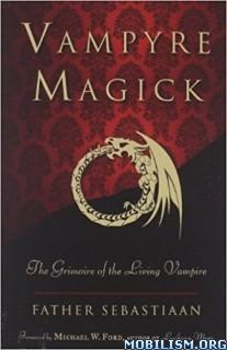 Download ebook Vampyre Magick by Father Sebastiaan (.PDF)