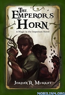 Download The Emperor's Horn by Jordan R. Murray (.ePUB)