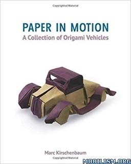 Paper in Motion by Marc Kirschenbaum