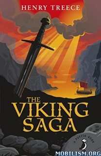 Download The Viking Saga by Henry Treece (.ePUB)