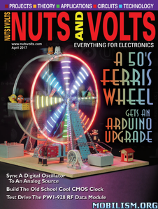 Download Nuts & Volts - April 2017 (.PDF)