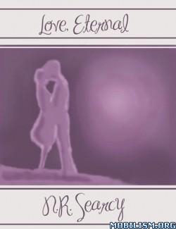 Download Love, Eternal by N.R. Searcy (.ePUB) (.MOBI)