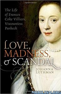 Download Love, Madness, & Scandal by Johanna Luthman (.PDF)