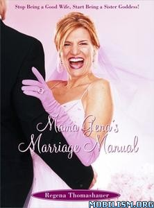 Mama Gena's Marriage Manual by Regena Thomashauer
