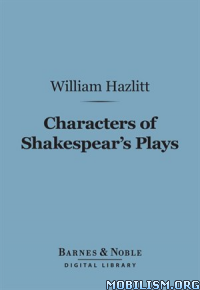 Download ebook Characters of Shakespear's Plays by William Hazlitt (.ePUB)+