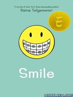 Download Smile by Raina Telgemeier (.ePUB)(.AZW)