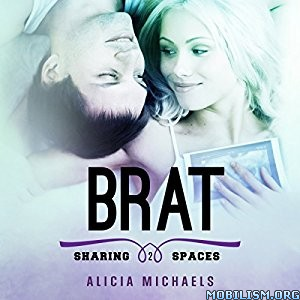 Download Brat by Alicia Michaels (.MP3)