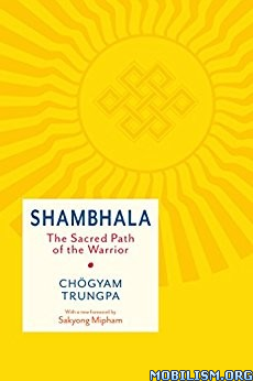 Download Shambhala: The Sacred Path by Chogyam Trungpa (.MOBI)