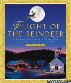 Flight of the Reindeer by Robert Sullivan