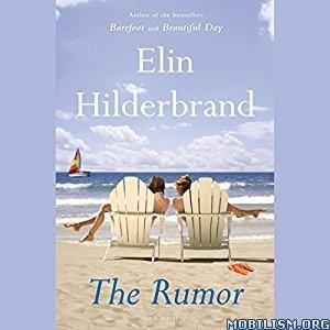 Download The Rumor by Elin Hilderbrand (.MP3)