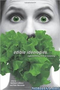 Download ebook Edible Ideologies by Kathleen Lebesco et al (.ePUB)