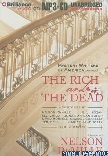 Download ebook The Rich & the Dead by Nelson DeMille et al (.ePUB)