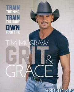 Grit & Grace by Tim McGraw