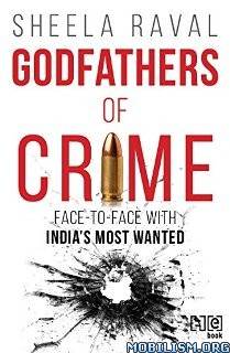 Download ebook Godfathers of Crime by Sheela Raval (.ePUB)