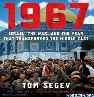 1967: Israel, the War by Tom Segev
