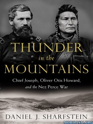 Download ebook Thunder in the Mountains by Daniel J. Sharfstein (.ePUB)